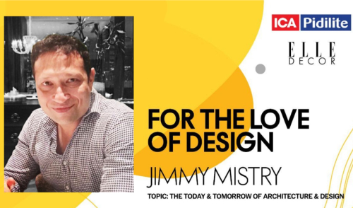 Mr. Jimmy Mistry, CMD, Della Group in conversation with Elle Decor India