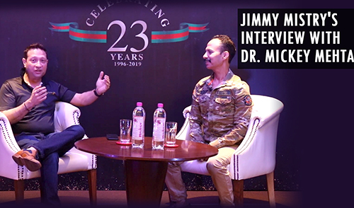 Jimmy Mistry's interview with Dr. Mickey Mehta