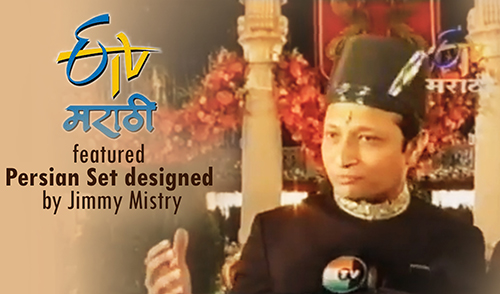 ETV Marathi featured Persian Set designed by Jimmy Mistry
