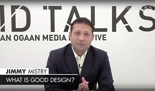 Jimmy Mistry On What Is Good Design